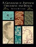 Grammar of Japanese Ornament and Design