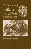 Narrative of William W. Brown A Fugitive Slave