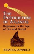 Destruction of Atlantis Ragnarok, or the Age of Fire and Gravel