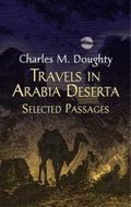 Travels in Arabia Deserta Selected Passages
