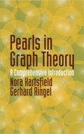 Pearls in Graph Theory A Comprehensive Introduction