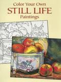 Color Your Own Still Life Paintings