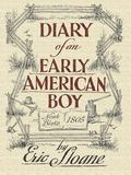 Diary of an Early American Boy Noah Blake 1805