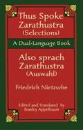 Thus Spake Zarathustra (Selections)/Also Sprach Zarathustra (Auswahl) A Dual-Language Book