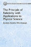 Principle Of Relativity With Applications To Physical Science