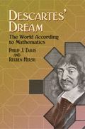 Descartes' Dream The World According to Mathematics