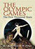 Olympic Games The First Thousand Years