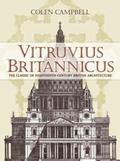 Vitruvius Britannicus The Classic of Eighteenth-Century British Architecture
