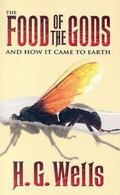 Food of the Gods And How It Came to Earth