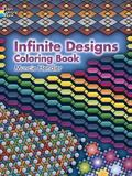 Infinite Designs Coloring Book