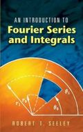 Introduction to Fourier Series And Integrals