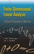 Finite-Dimensional Linear Analysis A Systematic Presentation in Problem Form