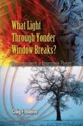 What Light Through Yonder Window Breaks? More Experiments in Atmospheric Physics