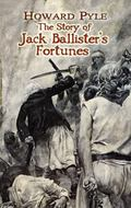 Story of Jack Ballister's Fortunes