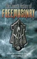 Concise History of Freemasonry