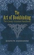 Art of Bookbinding The Classic Victorian Handbook
