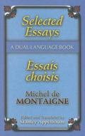 Selected Essays / Essais Choisies A Dual-language Book