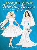 Famous Movie Wedding Gowns Paper Dolls