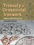 Treasury of Ornamental Ironwork