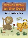 Who's Who in the Zoo? Dot-to-Dot Fun