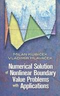 Numerical Solution of Nonlinear Boundary Value Problems with Applications