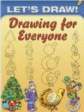 Let's Draw! Drawing for Everyone