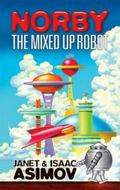 Norby the Mixed-Up Robot (Norby Chronicles)