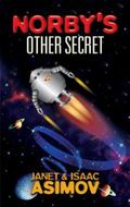 Norby's Other Secret (Norby Chronicles)