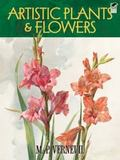 Artistic Plants and Flowers (Dover Books on Fine Art)