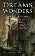 Dreams and Wonders : Stories from the Dawn of Modern Fantasy