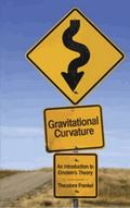 Gravitational Curvature: An Introduction to Einstein's Theory