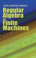 Regular Algebra and Finite Machines