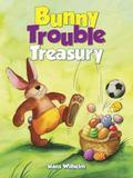 Bunny Trouble Treasury