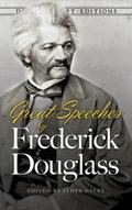 Great Speeches by Frederick Douglass