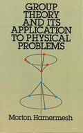 Group Theory and Its Applications to Physical Problems