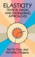 Elasticity Tensor, Dyadic, and Engineering Approaches