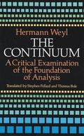 Continuum A Critical Examination of the Foundation of Analysis