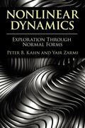 Nonlinear Dynamics: Exploration Through Normal Forms (Dover Books on Physics)