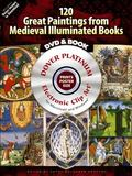 120 Great Paintings from Medieval Illuminated Books Platinum CD-ROM and Book