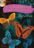 Photoshop Brushes and Creative Tools CD-ROM and Book: Butterflies