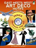 East Meets West Art Deco Motifs CD-ROM and Book