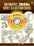 Authentic 1940s Spot Illustrations CD-ROM and Book: 300 Vector Files (Electronic Clip Art)