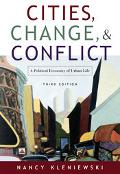 Cities, Change, & Conflict A Political Economy Of Urban Life