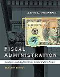 Fiscal Administration Analysis and Applications In The Public Sector