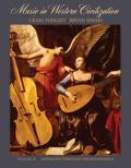 Music In Western Civilization Antiquity Through The Renaissance