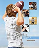 Motor Learning and Control : From Theory to Practice