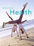 An Invitation to Health (12th Edition)