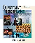 Quantative Decision Making with Spreadsheet Application