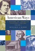 American Ways A History Of American Cultures, 1500-1865