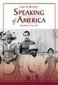 Speaking of America Readings in U.s. History, to 1877